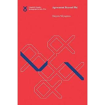 Agreement Beyond Phi by Shigeru Miyagawa - 9780262533324 Book