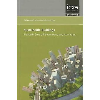 Sustainable Buildings (Delivering Sustainable Infrastructure Series)
