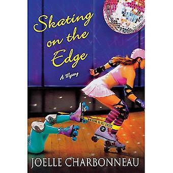 Skating on the Edge (Rebecca Robbins Series #3)
