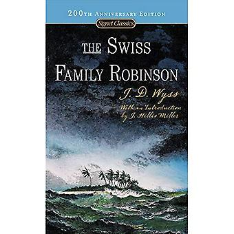 The Swiss Family Robinson (Signet Classics)