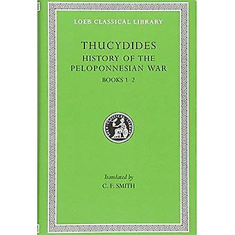A History of the Peloponnesian War: Bk.1-2