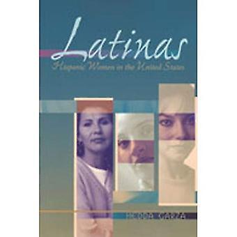 Latinas: Hispanische Frauen in den Vereinigten Staaten