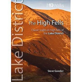 The High Fells: Classic Walks on Lakeland's Highest Fells (Top 10 Walks)