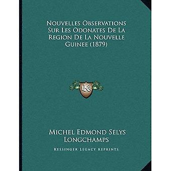 Nouvelles Observations Sur Les Odonates de La Region de La Nouvelle Guinee (1879)