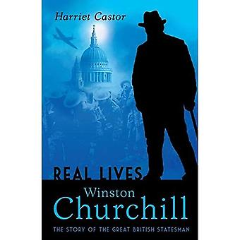Winston Churchill: The Story of the Great British Statesman (Lives in Action)