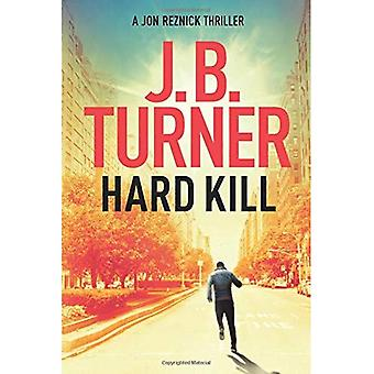 Hard Kill (A Jon Reznick Thriller)