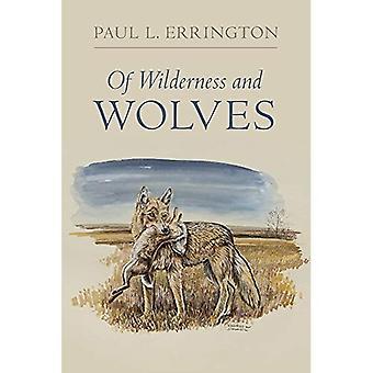 Av vildmark och vargar (Bur ek bok)
