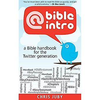 @Bibleintro: A Bible Handbook for the Twitter Generation