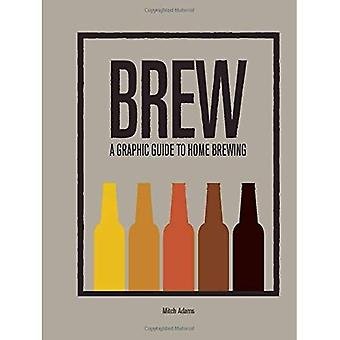 Brew: A Graphic Guide to Home Brewing - 4-Letter Words