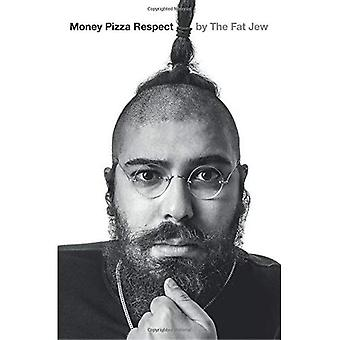 Money, Pizza, Respect: The Funniest Book You Will Ever Read