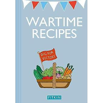 Wartime Recipes: A Collection of Recipes from the War Years (Military and Maritime)
