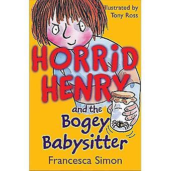 Otäckt Henry och Bogey barnvakten (otäckt Henry) [illustrerad]
