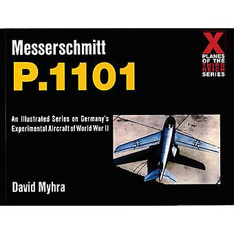 Messerschmitt P.1101 by David Myhra