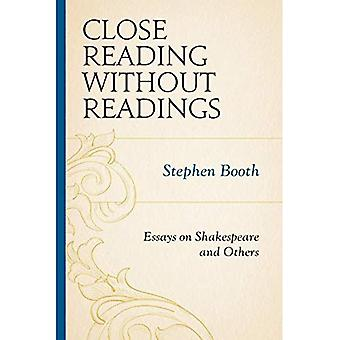 Close Reading without Readings