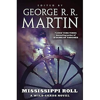 Mississippi Roll: A Wild Cards Novel (Wild Cards)