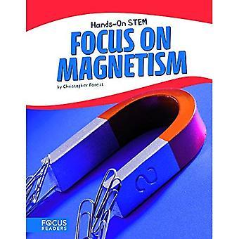 Mettre l'accent sur le magnétisme
