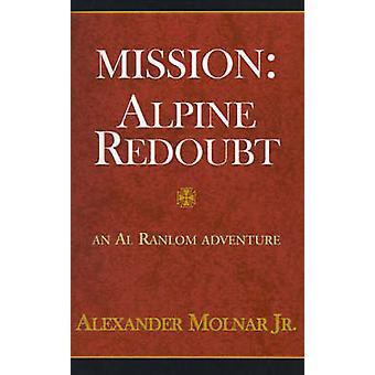 Missão Apline reduto por Molnar & Alexander & Jr.