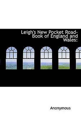 Leighs nouveau Pocket RoadBook of England and Wales by Anonymous