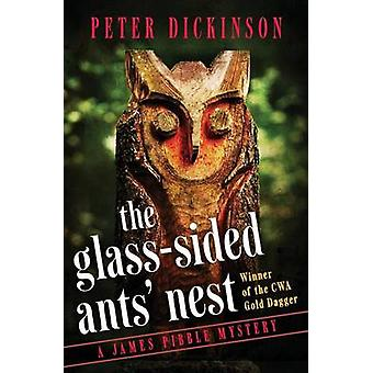 The GlassSided Ants Nest by Dickinson & Peter