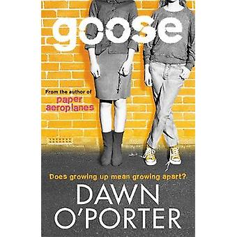Goose by Dawn OPorter