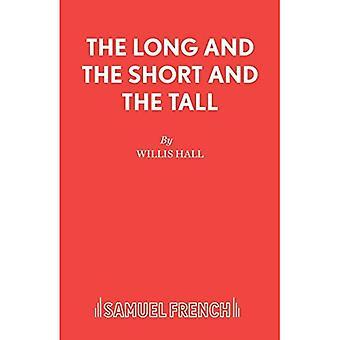 Den långa och korta och tall (acting Edition)