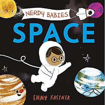 Nerdy Babies: Space (Nerdy Babies) [Board book]
