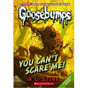 You Can ' t Scare Me! Von R L Stine-9780545177962 Buch