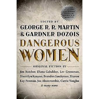 Dangerous Women by George R R Martin - Gardner Dozois - 9780765332066