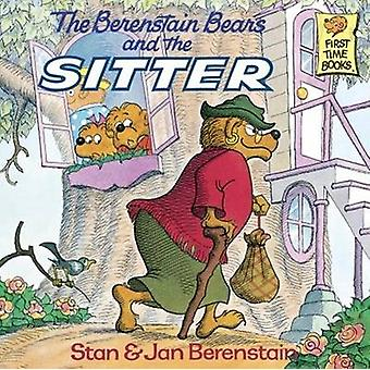 The Berenstain Bears and the Sitter by Stan Berenstain - 978088103159