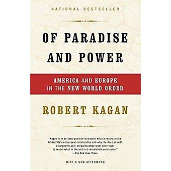 Of Paradise and Power - America and Europe in the New World Order Book