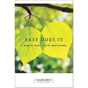 Easy Does it - A Book of Daily 12 Step Meditations by Hazelden Meditat