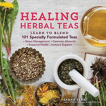 Healing Herbal Teas by Sarah Farr - 9781612125749 Book