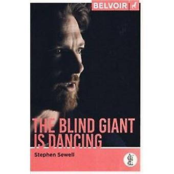 Blind Giant is Dancing by Stephen Sewell - 9781925005752 Book