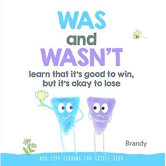Big Life Lessons for Little Kids-Was und Wasn ' t Learn That es Good