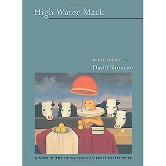 High Water Mark: Prose Poems (Pitt Poetry) (Pitt Poetry Series)