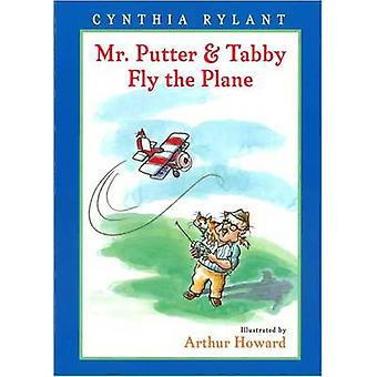 Mr. Putter and Tabby Fly the Plane by Cynthia Rylant - Arthur Howard