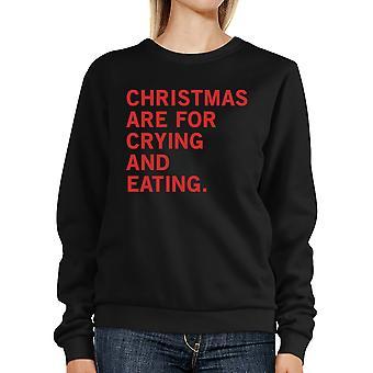 Christmas Crying And Eating  Sweatshirt Holiday Pullover Fleece