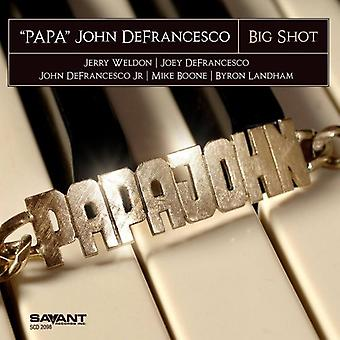 Papa John Defrancesco - Big Shot [CD] USA importerer