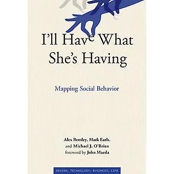 I'll Have What She's Having - Mapping Social Behavior by Alex Bentley