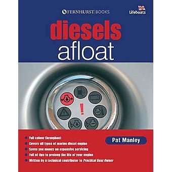 Diesels Afloat by Pat Manley - 9780470061763 Book