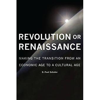 Révolution ou Renaissance - faire la Transition d'un âge économique
