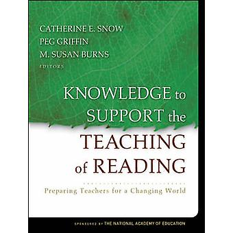 Knowledge to Support the Teaching of Reading - Preparing Teachers for