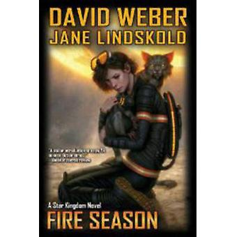 Fire Season by David Weber - Jane Lindskold - 9781451639216 Book