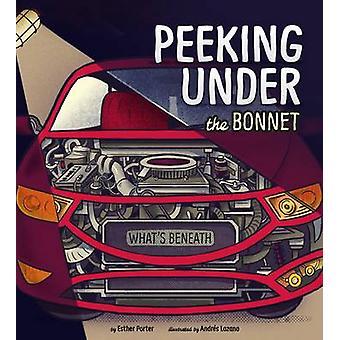 تطل تحت غطاء محرك السيارة إستر بورتر-أندريس لوزانو م.-978147