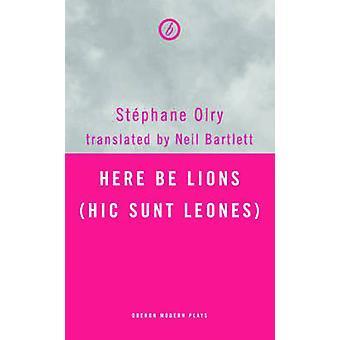 Hier werden Löwen (Hic Sunt Leones) von Stephane Olry - Neil Bartlett - 97