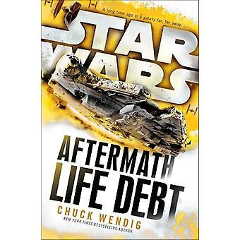 Star Wars - Aftermath - liv gæld af Chuck Wendig - 9781784750053 bog