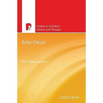 John Oman - New Perspectives by Adam Hood - 9781842277317 Book