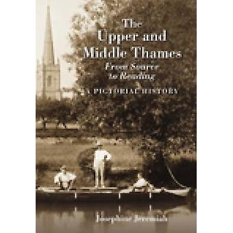 The Upper Middle Thames by Josephine Jeremiah - 9781860774607 Book