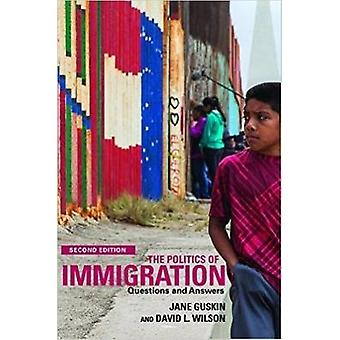 The Politics of Immigration - Questions and Answers by David Wilson -