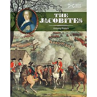 The Jacobites (2nd Revised edition) by Antony Kamm - 9781905267286 Bo